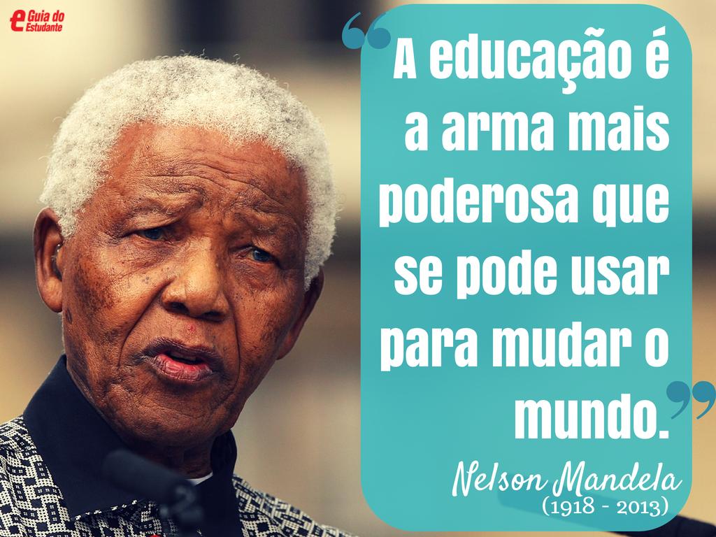 A educação é a arma mais poderosa que se