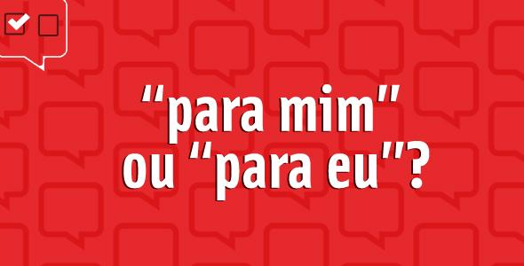 para_mim_ou