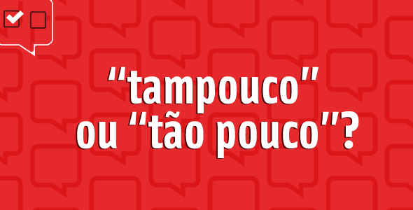 tampouco