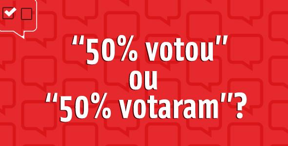 Votou ou votaram